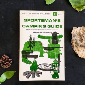 Sportsman's Camping Guide - Leonard Miracle - 1969 Edition Fourth Printing