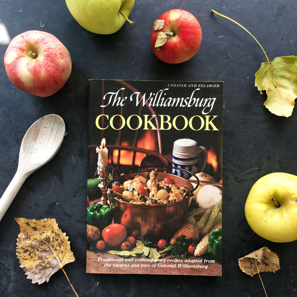 The Williamsburg Cookbook - 1981 Edition - Vintage Colonial Williamsburg Virginia Recipes