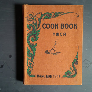 YWCA Cookbook Bangkok 1961 - Rare Bi-Lingual English/Thai Cookbook