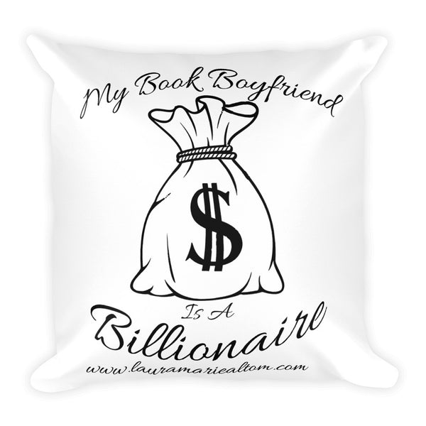 My Book Boyfriend is a Billionaire Square Pillow