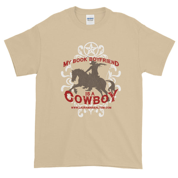 My Book Boyfriend is a Cowboy Short Sleeve T-shirt