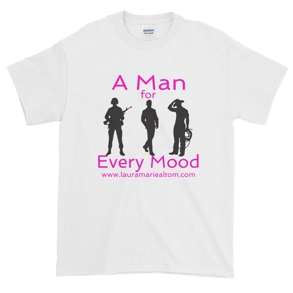 A Man for Every Mood Short Sleeve T-shirt