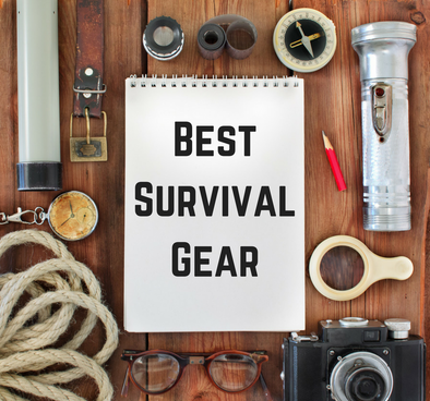 Top Emergency / Survival Gear Items For 2017