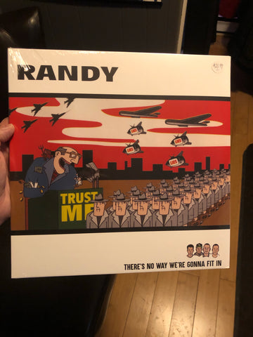 Randy-There's no way we're going to fit in vinyl LP