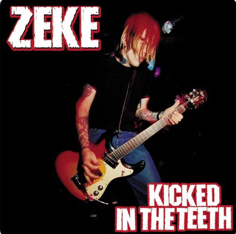 ZEKE-Kicked in the Teeth Vinyl LP