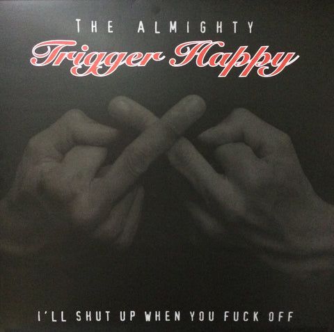 The Almighty TRIGGER HAPPY-ISUWYFO VINYL LP