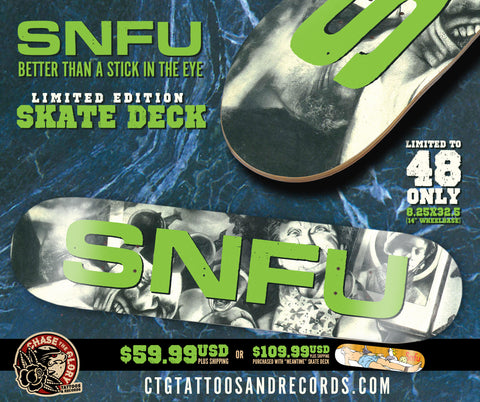 "SNFU-""Stick"" Skateboard deck Pre-order 01/2021 limited to /48- 8.25""x32.5"""