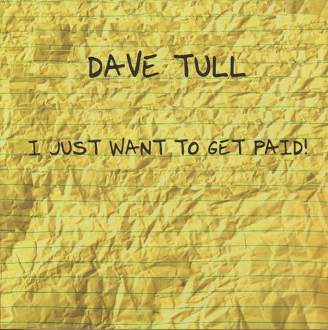 I Just Want To Get Paid CD