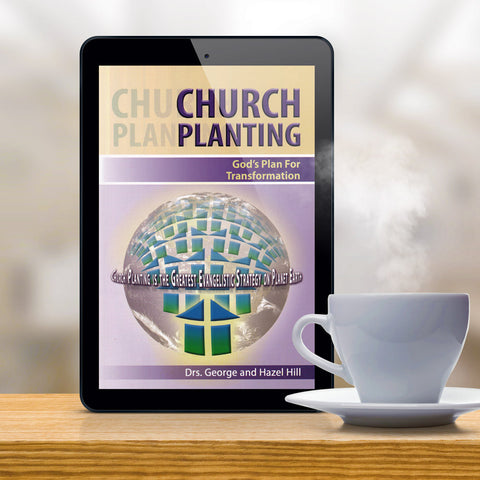 Church Planting, God's Plan For Transformation | eBook