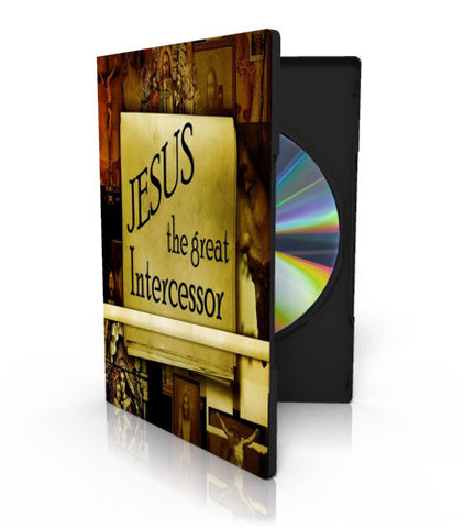 Jesus The Great Intercessor