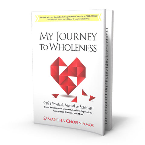 My Journey To Wholeness