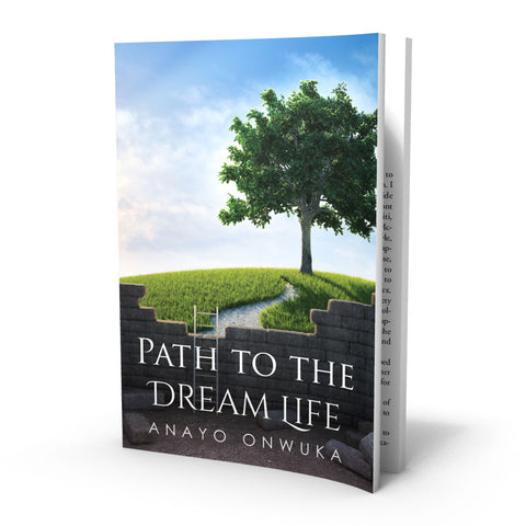 Path To The Dream Life