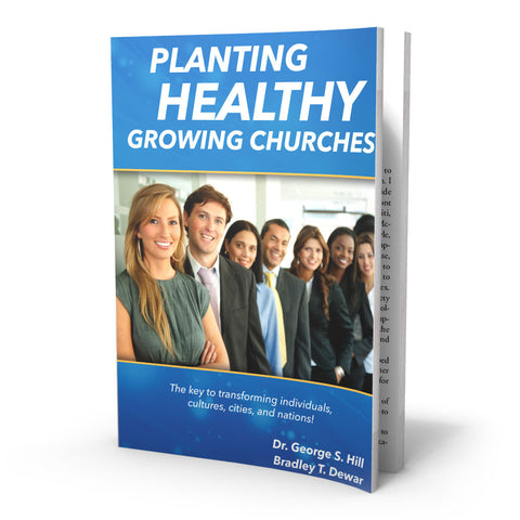 Planting Healthy Growing Churches