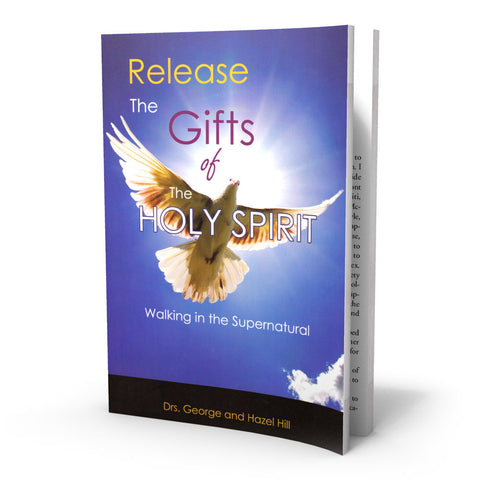 Release The Gifts Of The Holy Spirit