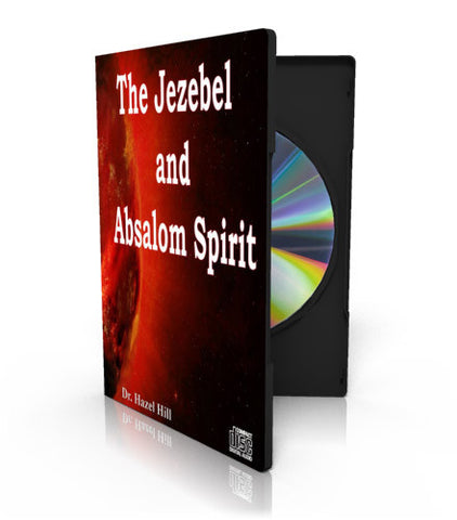 Jezebel and Absalom Spirit