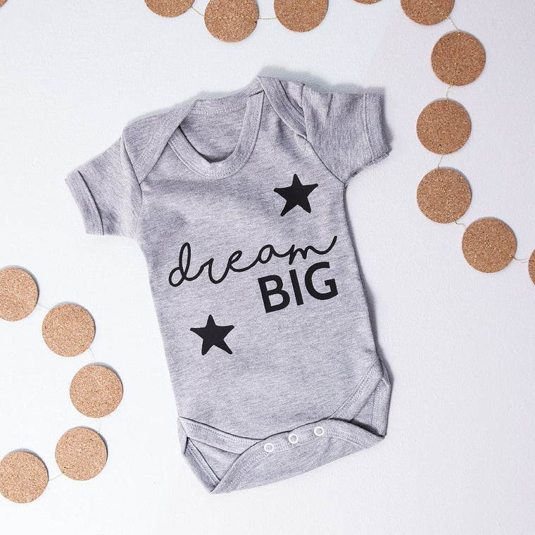 DREAM BIG BABY GROW