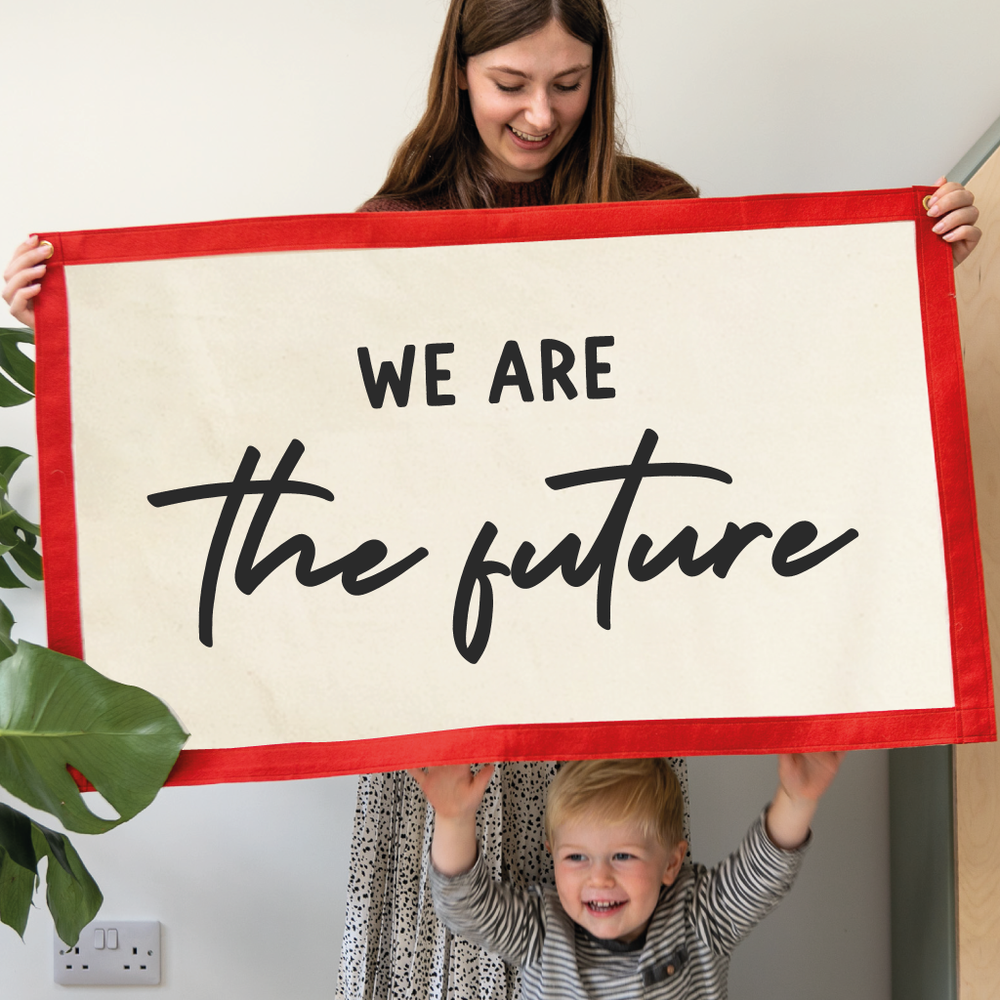 We Are The Future Fabric Wall Art BannerClouds and Currents
