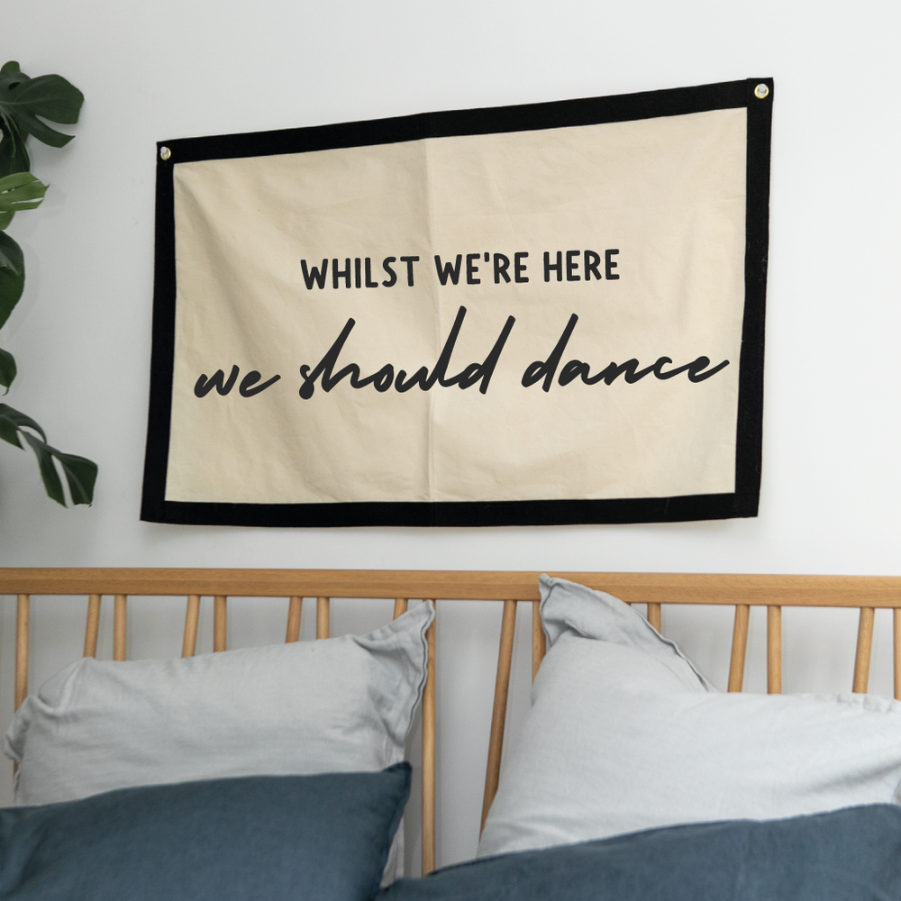 We Should Dance Fabric Wall Art Banner