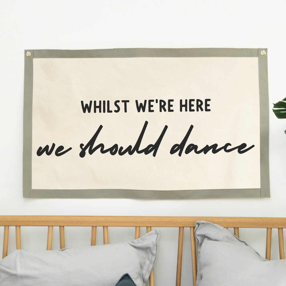 We Should Dance Fabric Wall Art BannerClouds and Currents