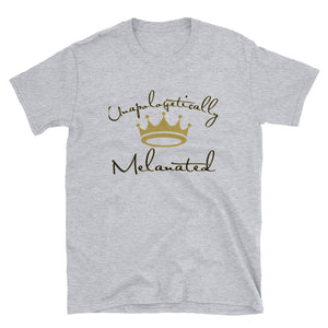 Unapologetically Melanated T-Shirt