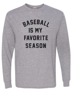 Baseball Is My Favorite Season - LS