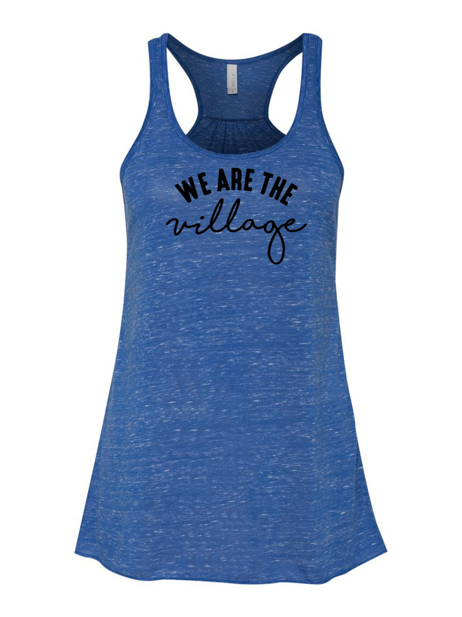 We Are The Village- Racerback Tank
