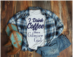 Drink Coffee Like A Gilmore