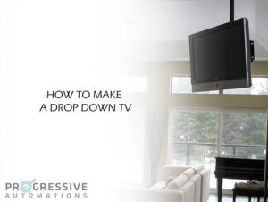How To Make A Drop Down TV
