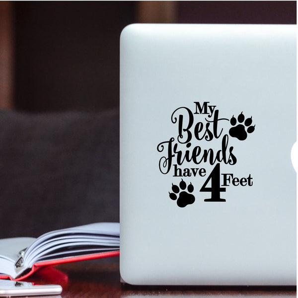 My Best Friends Have 4 Feet Cat Decal