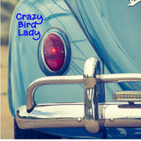 Crazy Bird Lady Decal