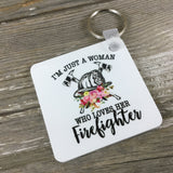 Just a Woman Who Loves Her Firefighter Key Chain