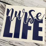 Nurse Life Car Decal