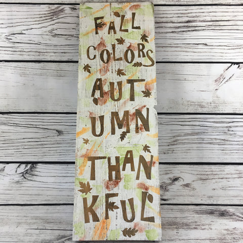 Fall Colors Autumn Thankful Salvaged Wood Sign