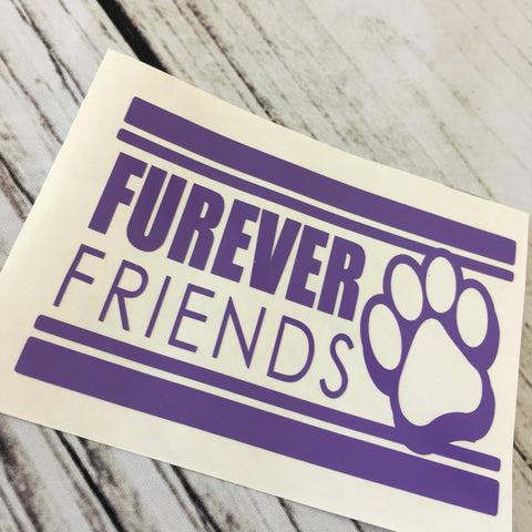 Furever Friends Vinyl Decal