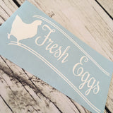 Fresh Eggs Vinyl Decal
