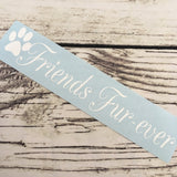 Friends Furever Paw Print Vinyl Decal