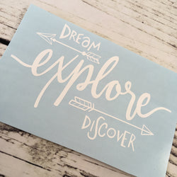 Dream, Explore, Discover Vinyl Decal