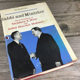 Rabbi and Minister The Friendship of Stephen S. Wise and John Haynes Holmes Book
