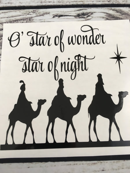 O' star of wonder star of night Wisemen Decal