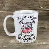 I'm Just A Woman Who Loves Her Firefighter Coffee Mug