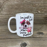 I'm Just A Girl Who Loves Puppies 11 oz Coffee Mug