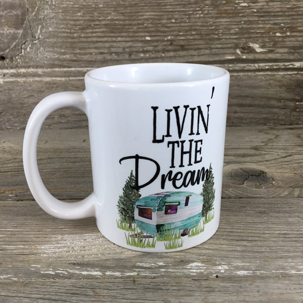 Livin' The Dream Mug 11 oz Coffee Mug