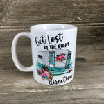 Get Lost in the Right Direction Coffee Mug