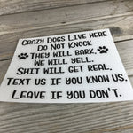 Crazy Dogs Live Here Decal