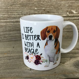 Life is Better with a Beagle 11 oz Coffee Mug