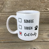 Single, Taken, Cat Lady Check Box  11 oz Coffee Mug