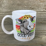 Good Vibes Only Cow Mug