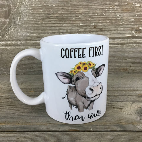 Coffee First then Cows