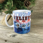 Believe in the Magic Christmas Coffee Mug