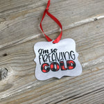I'm So Freaking Cold Christmas Ornament